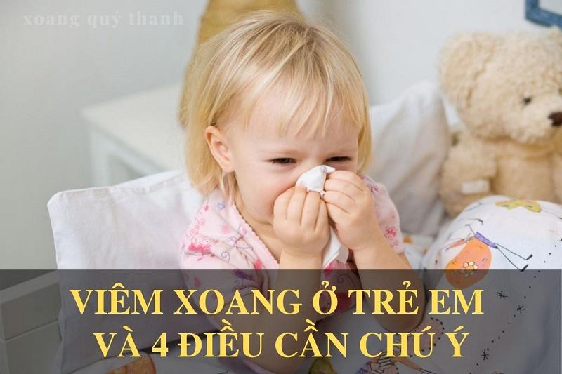 Viêm xoang ở trẻ em và 4 điều cần chú ý